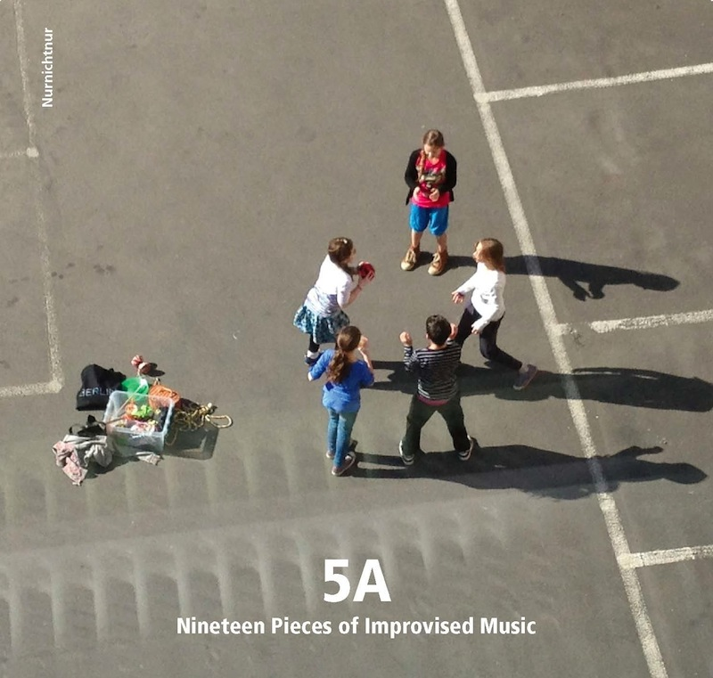 5 A (CD) - 19 Pieces of Improvised Music